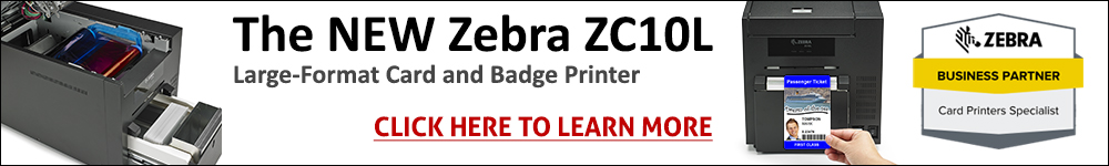 Zebra ZC10L Large-Format Card and Badge Printer